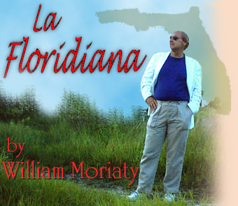 La Floridiana by Will Moriaty