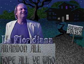 La Floridiana--Will at haunted house