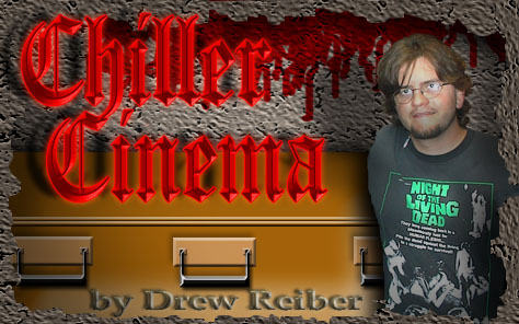 Chiller Cinema by Drew Reiber