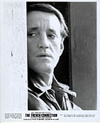 Roy Scheider from French Connection