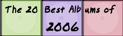 The 20 Best Albums of 2006